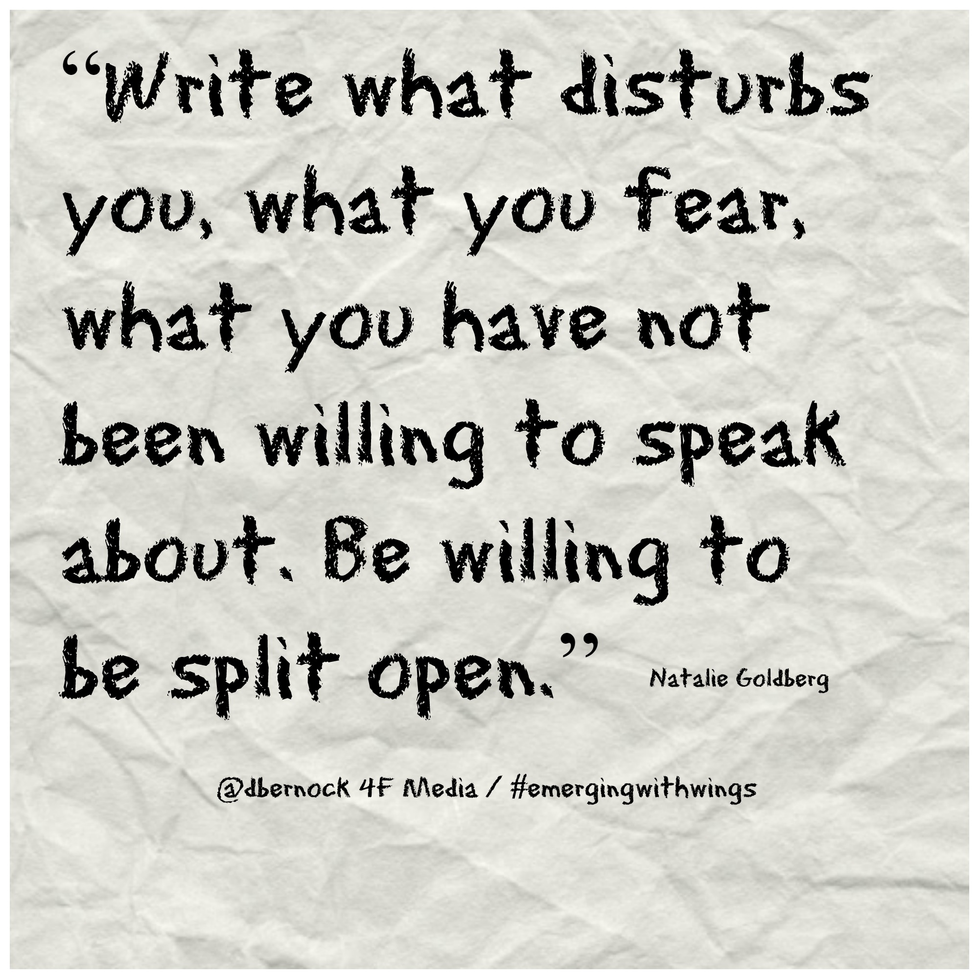 write-what-disturbs-you quote